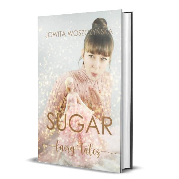 Książka Sugar Fairy Tale Jowita Woszczyńska